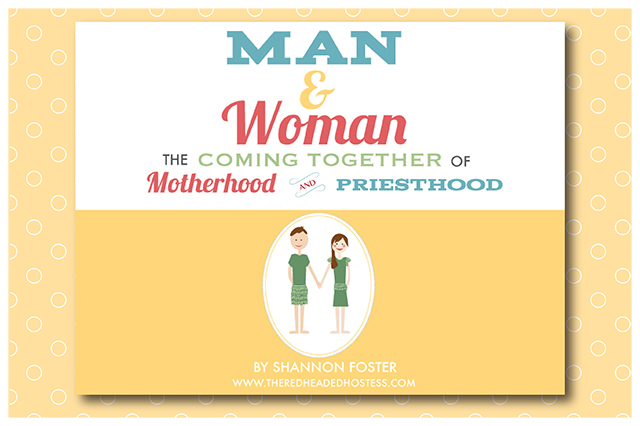 Man and Woman: the coming together of Motherhood and Priesthood Teacher Version
