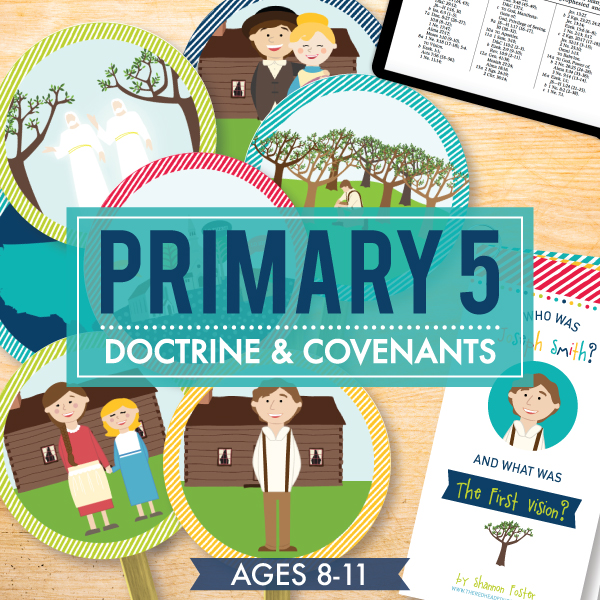 Primary 5 (Valiant) / Doctrine and Covenants