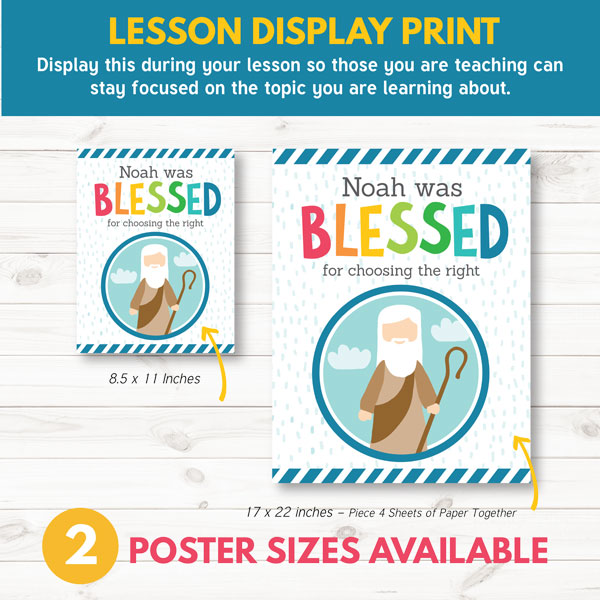 Noah Was Blessed for Choosing the Right - Check out these great teaching visuals