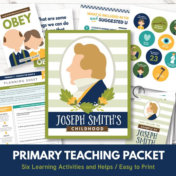 Primary 3 Lesson 4 - Joseph Smith's Childhood