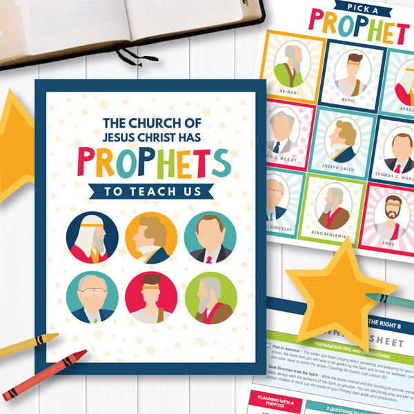 Primary 3 - The Church of Jesus Christ Has Prophets to Teach Us (Teaching Ideas and Suggestions)