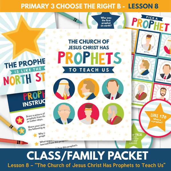 The Church of Jesus Christ Has Prophets to Teach Us (Primary 3 Lesson 8)
