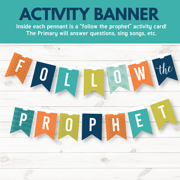 Follow the Prophet Activity Banner - Great for Primary Sharing Time or Family Home Evening