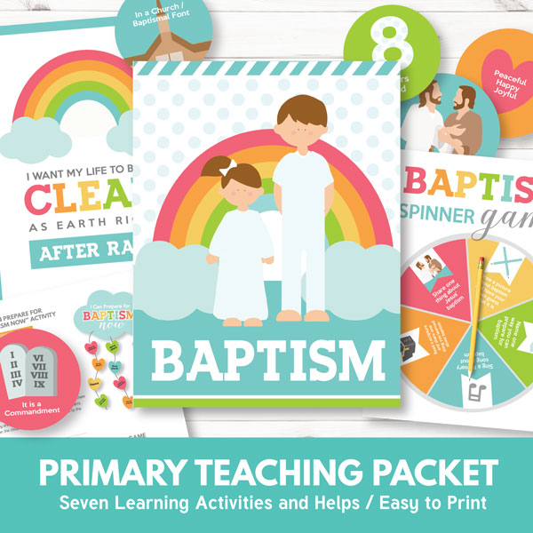 LDS Primary Lesson on Baptism - Primary 3 Lesson 10
