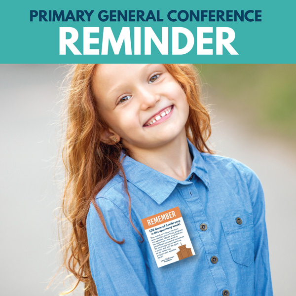 Primary General Conference Reminder