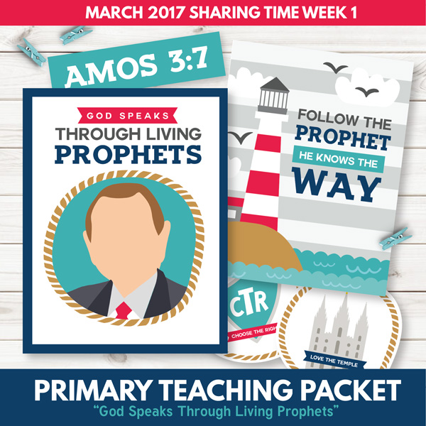 Sharing Time - March 2017 - God Speaks Through Living Prophets