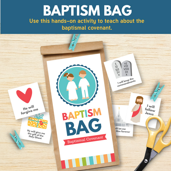 Baptism Bag Activity - Primary 3 Lesson 13 (My Baptismal Covenant)