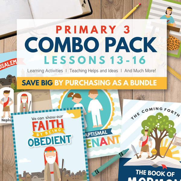 LDS Primary Lesson Helps - Primary 3 Combo Package (Lessons 13-16)