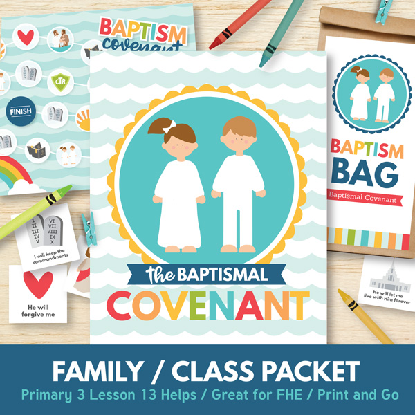 Primary 3 (Lesson 13) - My Baptismal Covenant