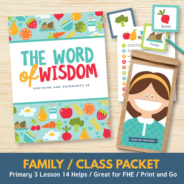 The Word of Wisdom Teaching Helps - Primary 3 Lesson 14