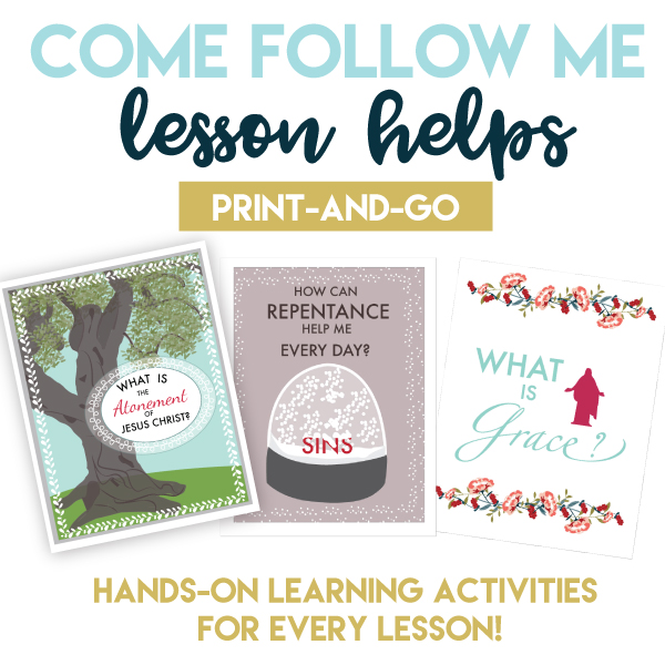 Come Follow me Printable Lesson Helps