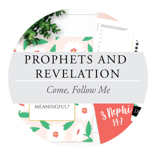 Prophets and Revelation - Youth Lessons