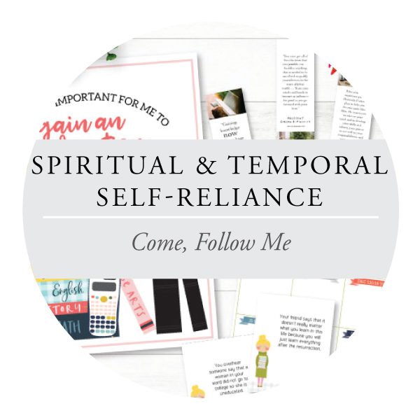 Spiritual & Temporal Self-Reliance - Youth Lessons