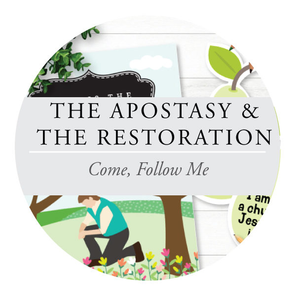 The Apostasy and Restoration - Youth Lessons