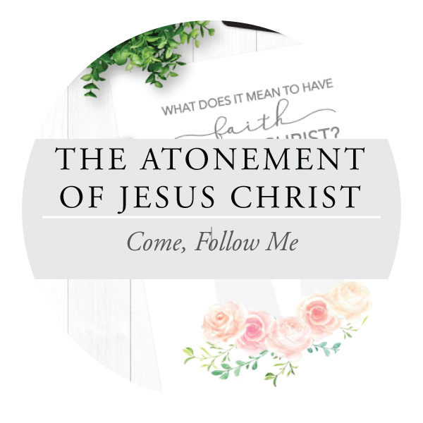 The Atonement of Jesus Christ - Youth Lessons
